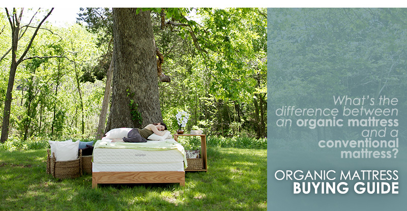 Organic mattresses vs. conventional: latex, memory foam, innerspring, wool & gel